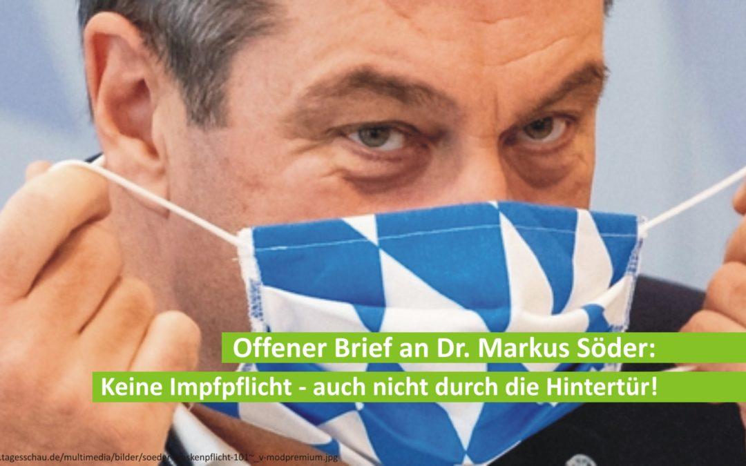Offener Brief an Dr. Markus Söder: Keine Impfpflicht – auch nicht durch die Hintertür!